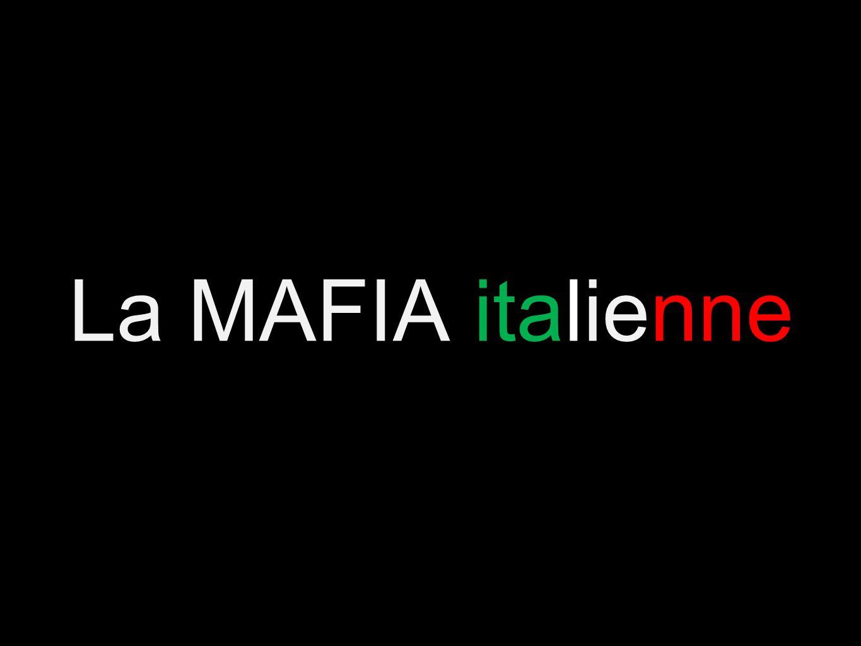 La MAFIA italienne