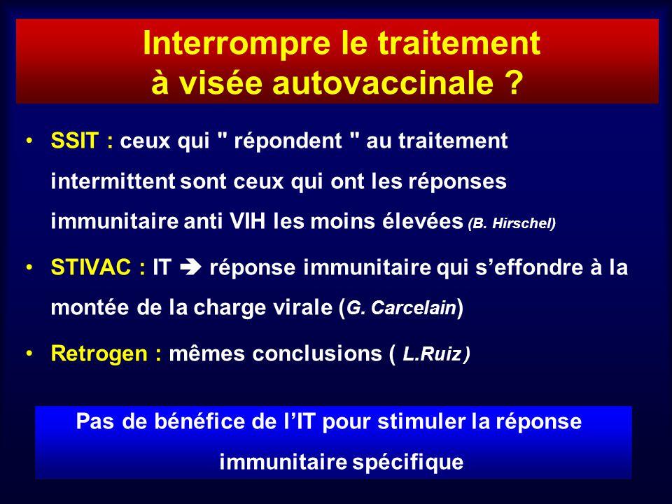Interrompre le traitement à visée autovaccinale ? SSIT : ceux qui