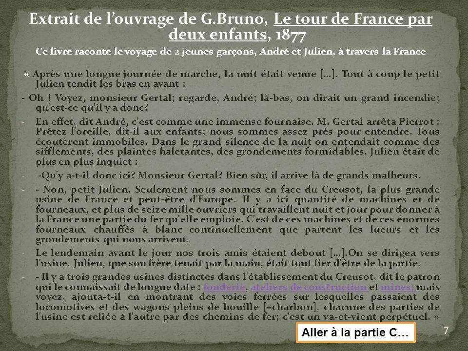 Extrait de louvrage de G.Bruno, Le tour de France par deux enfants, 1877 Ce livre raconte le voyage de 2 jeunes garçons, André et Julien, à travers la