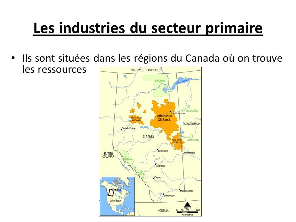 Les industries du secteur primaire Ils sont situées dans les régions du Canada où on trouve les ressources