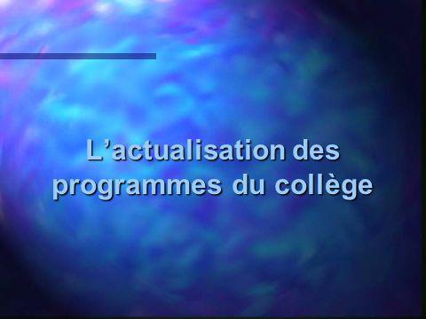 Lactualisation des programmes du collège
