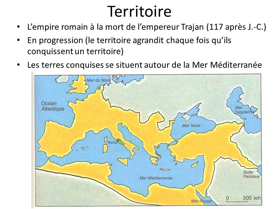 Territoire Lempire romain à la mort de lempereur Trajan (117 après J.-C.) En progression (le territoire agrandit chaque fois quils conquissent un terr