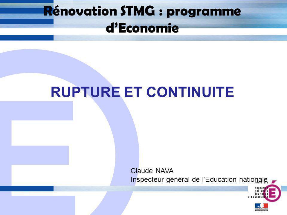 E 2 Rénovation STMG : programme dEconomie Programme de travail 24-01-12 Présentation générale Présentation de la finalité de chacun des thèmes 25-01-12 : Principes pédagogiques Présentation dune séquence pédagogique La certification