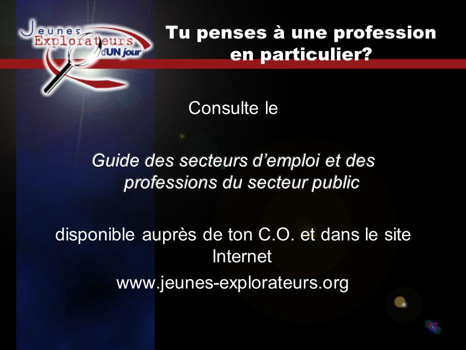Jeunes explorateurs d un jour17 Tu penses à une profession en particulier?
