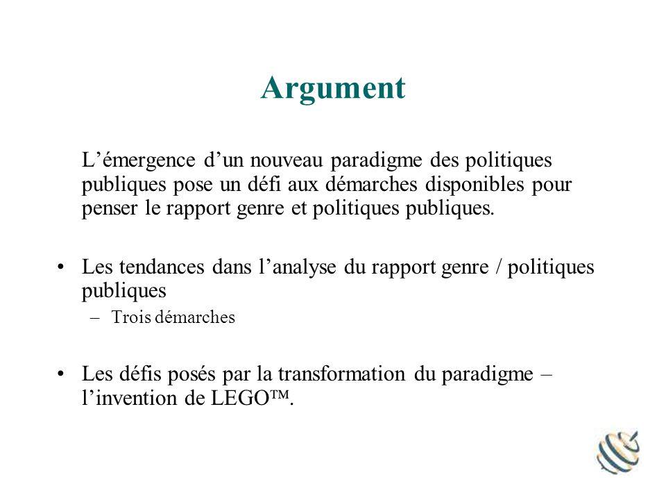 Argument Lémergence dun nouveau paradigme des politiques publiques pose un défi aux démarches disponibles pour penser le rapport genre et politiques publiques.