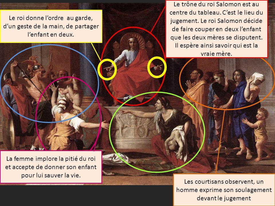 Les courtisans observent, un homme exprime son soulagement devant le jugement Le trône du roi Salomon est au centre du tableau.