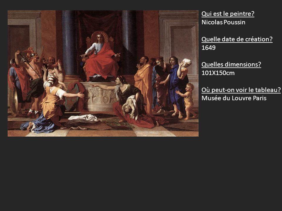 Qui est le peintre.Nicolas Poussin Quelle date de création.
