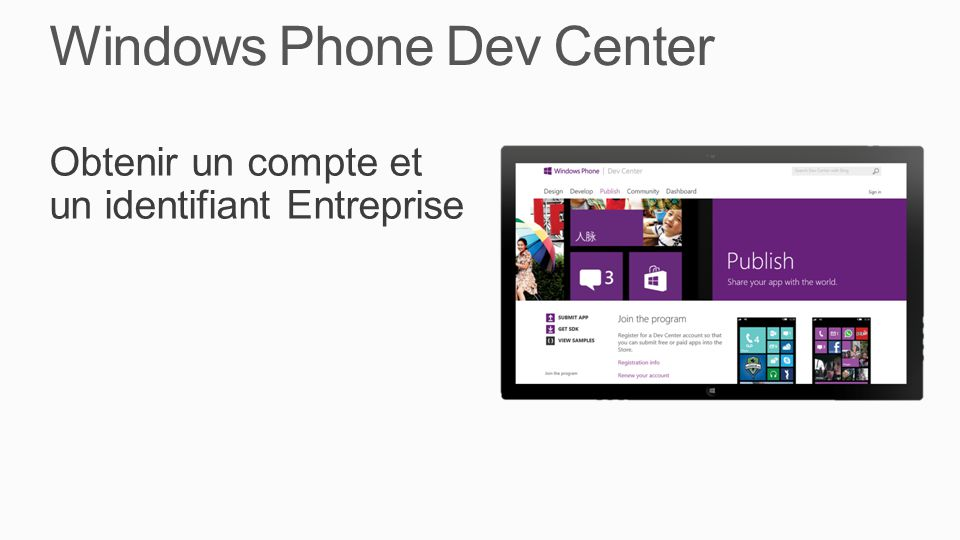 Windows Phone Dev Center Obtenir un compte et un identifiant Entreprise