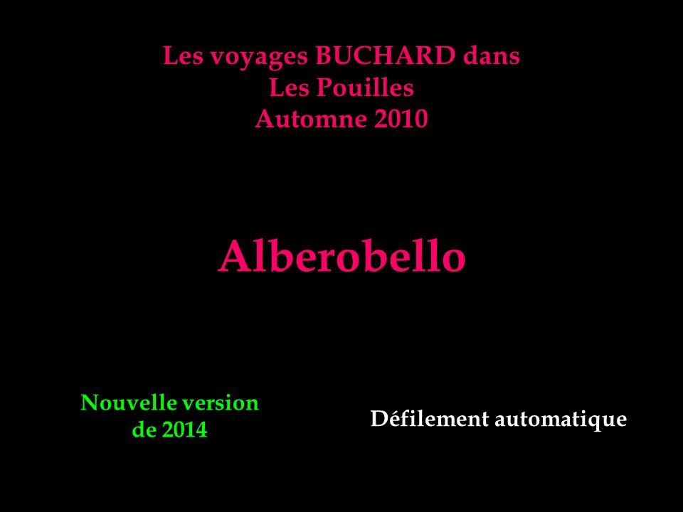 Les voyages BUCHARD dans Les Pouilles Automne 2010 Alberobello Nouvelle version de 2014 Défilement automatique