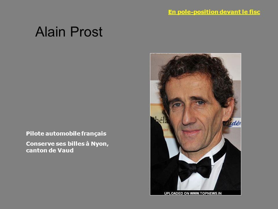 Alain Prost En pole-position devant le fisc Pilote automobile français Conserve ses billes à Nyon, canton de Vaud