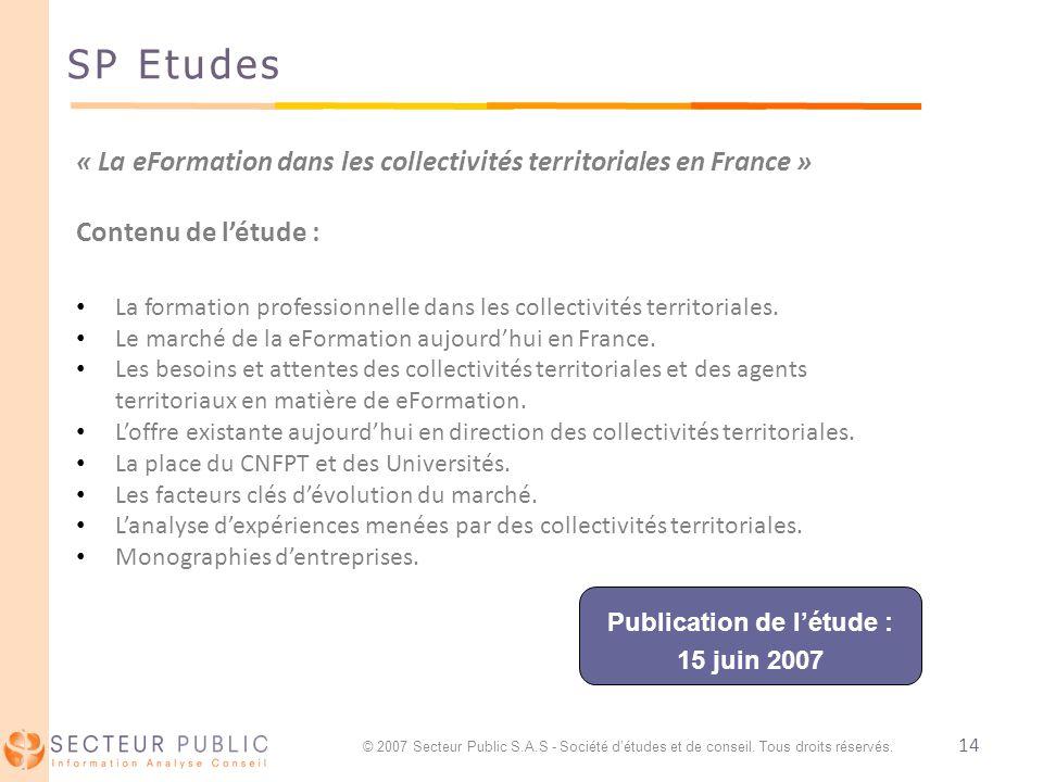 14 SP Etudes « La eFormation dans les collectivités territoriales en France » Contenu de létude : La formation professionnelle dans les collectivités territoriales.