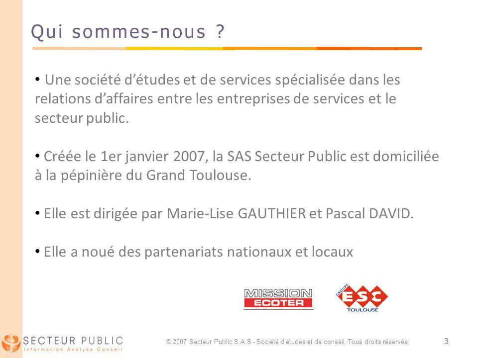 3 Qui sommes-nous ? Une société détudes et de services spécialisée dans les relations daffaires entre les entreprises de services et le secteur public