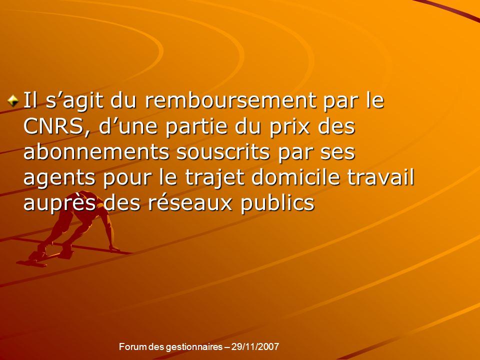 Il sagit du remboursement par le CNRS, dune partie du prix des abonnements souscrits par ses agents pour le trajet domicile travail auprès des réseaux