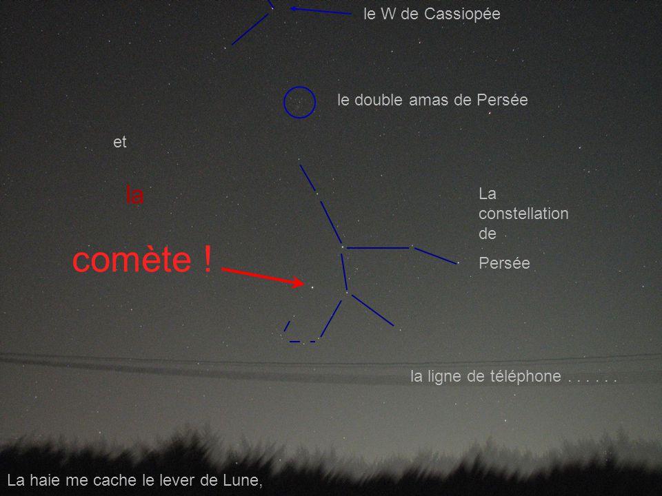 Le 28 octobre 2007, au terrain Jean-Paul Verrot, à Beaumont-Lès-Valence, vers 21h (légales) derrière ma lunette de 150 x 750, un petit APN Sony devant un oculaire de 24mm et un Canon S3-IS en parallèle, en grand champ, En direction de la constellation de Persée … La haie me cache le lever de Lune, la ligne de téléphone......