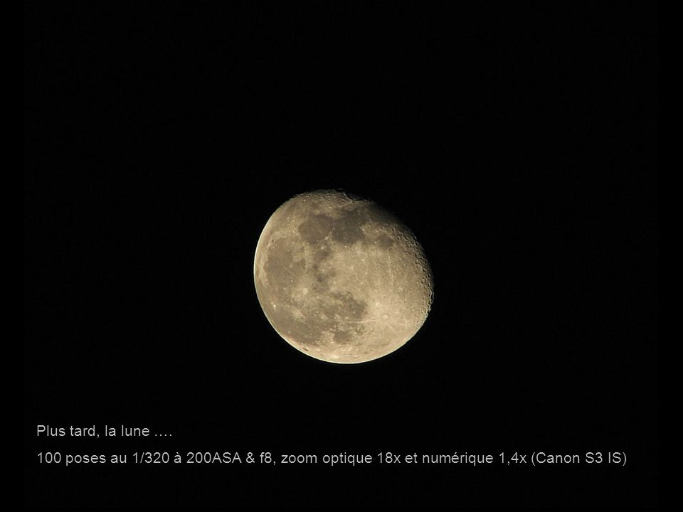 Plus tard, la lune ….