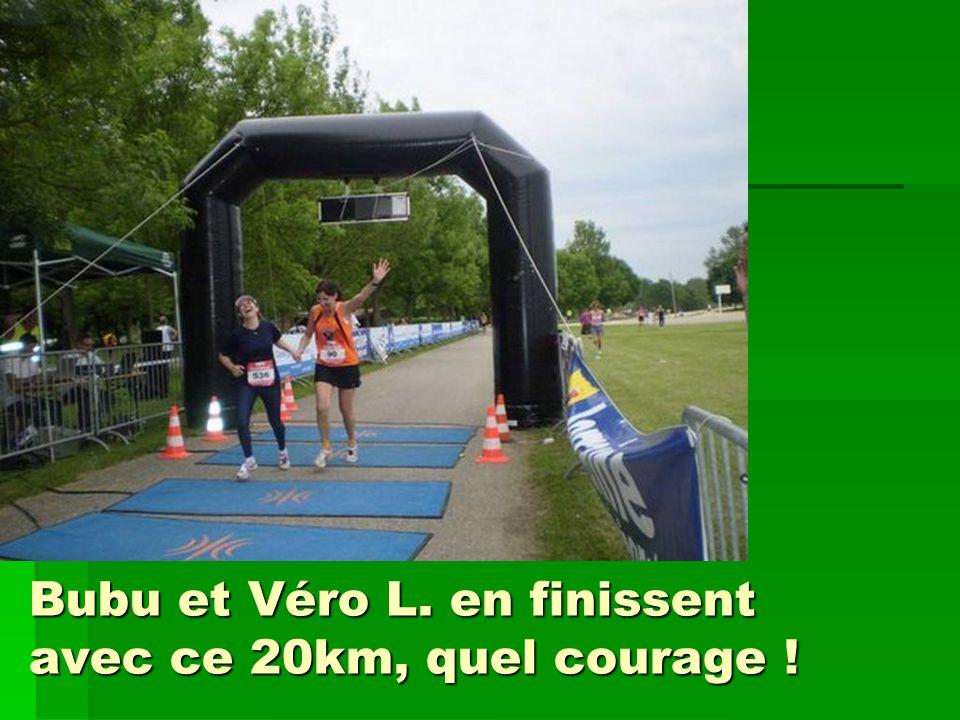 Bubu et Véro L. en finissent avec ce 20km, quel courage !