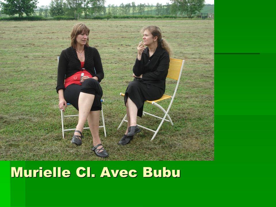 Murielle Cl. Avec Bubu