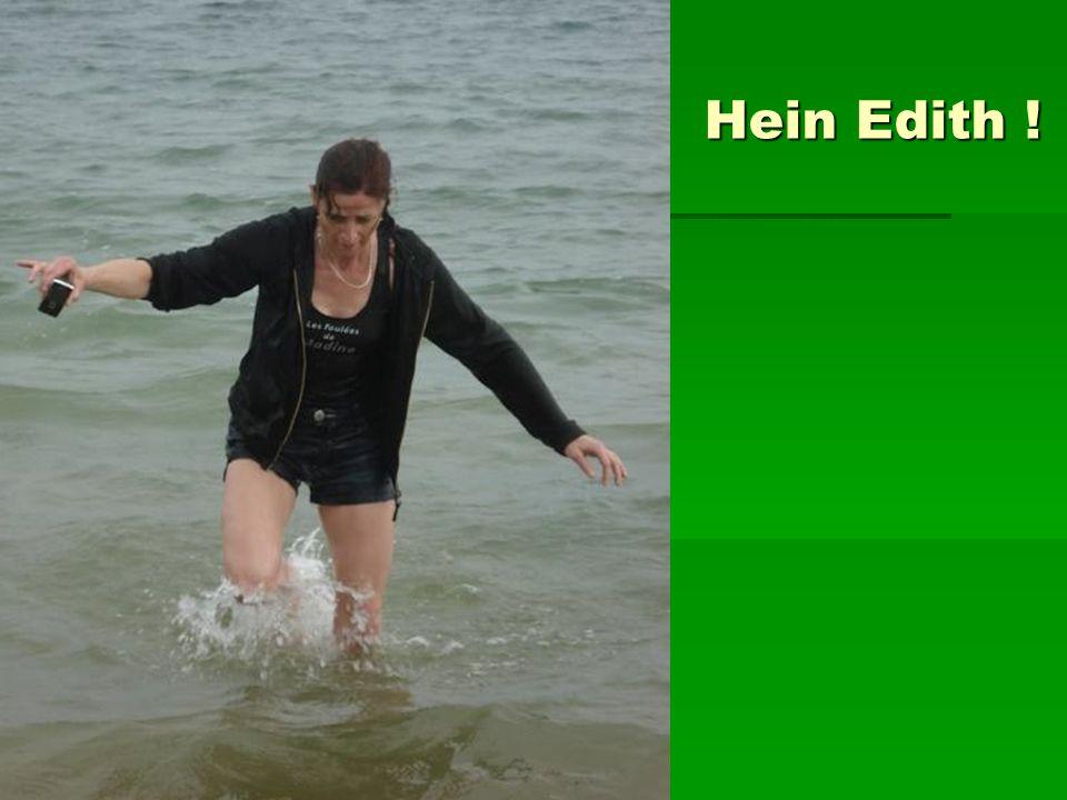 Hein Edith !