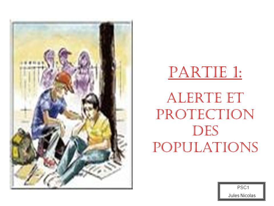 PSC1 Jules Nicolas PARTIE 1: Alerte et protection des populations