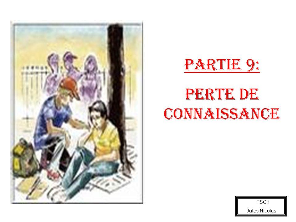 PSC1 Jules Nicolas PARTIE 9: Perte de connaissance