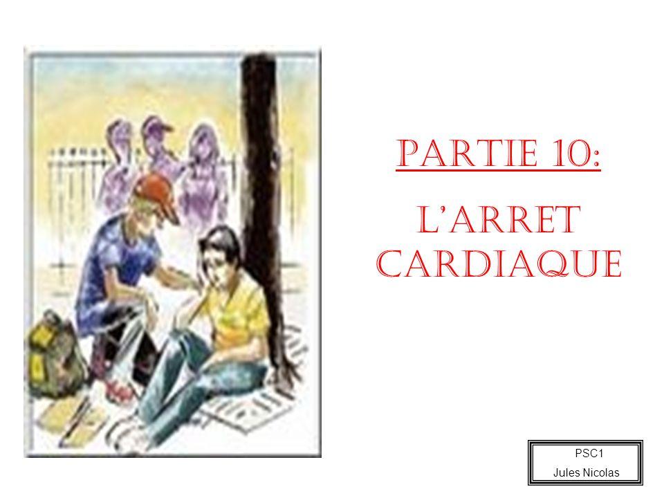PSC1 Jules Nicolas PARTIE 10: LARRET CARDIAQUE
