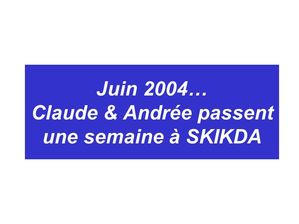 Juin 2004… Claude & Andrée passent une semaine à SKIKDA