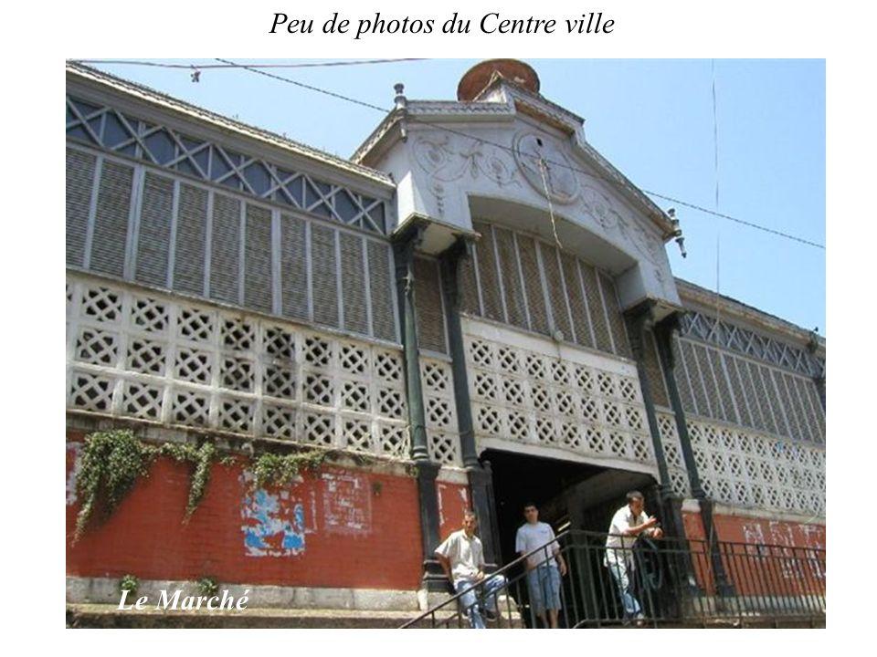 Peu de photos du Centre ville Le Marché