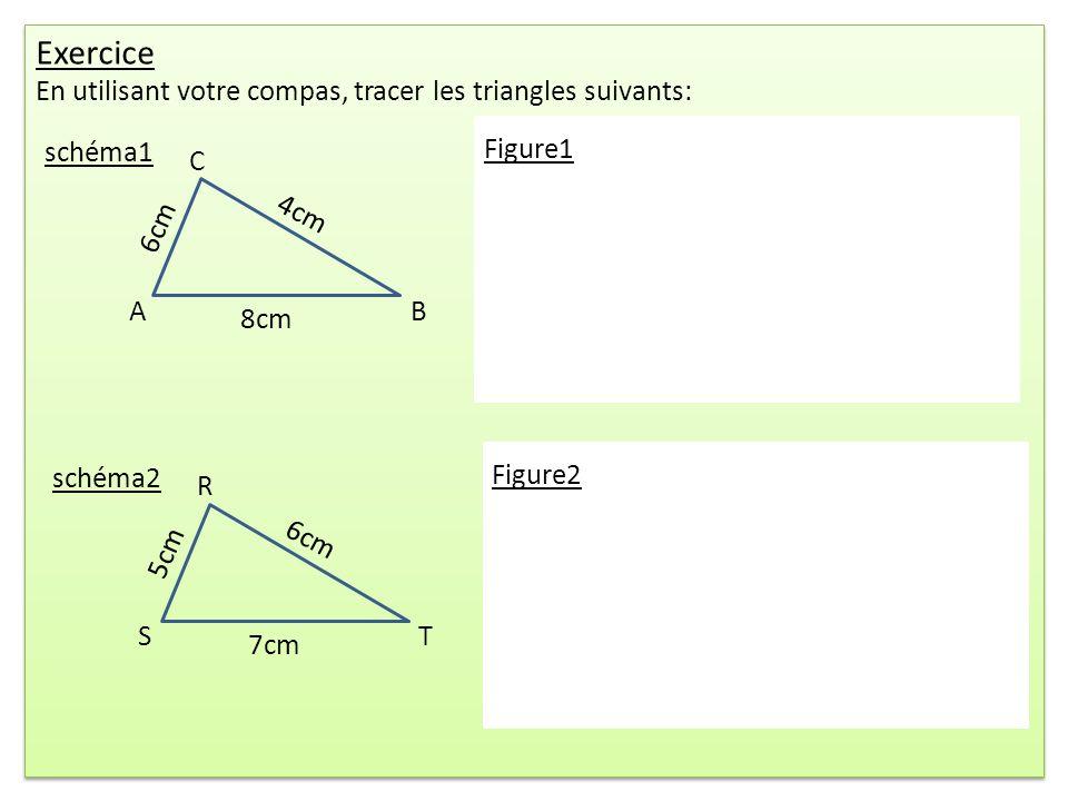 Exercice En utilisant votre compas, tracer les triangles suivants: Exercice En utilisant votre compas, tracer les triangles suivants: schéma1 C AB 6cm