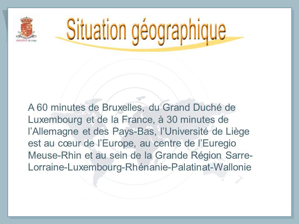 A 60 minutes de Bruxelles, du Grand Duché de Luxembourg et de la France, à 30 minutes de lAllemagne et des Pays-Bas, lUniversité de Liège est au cœur