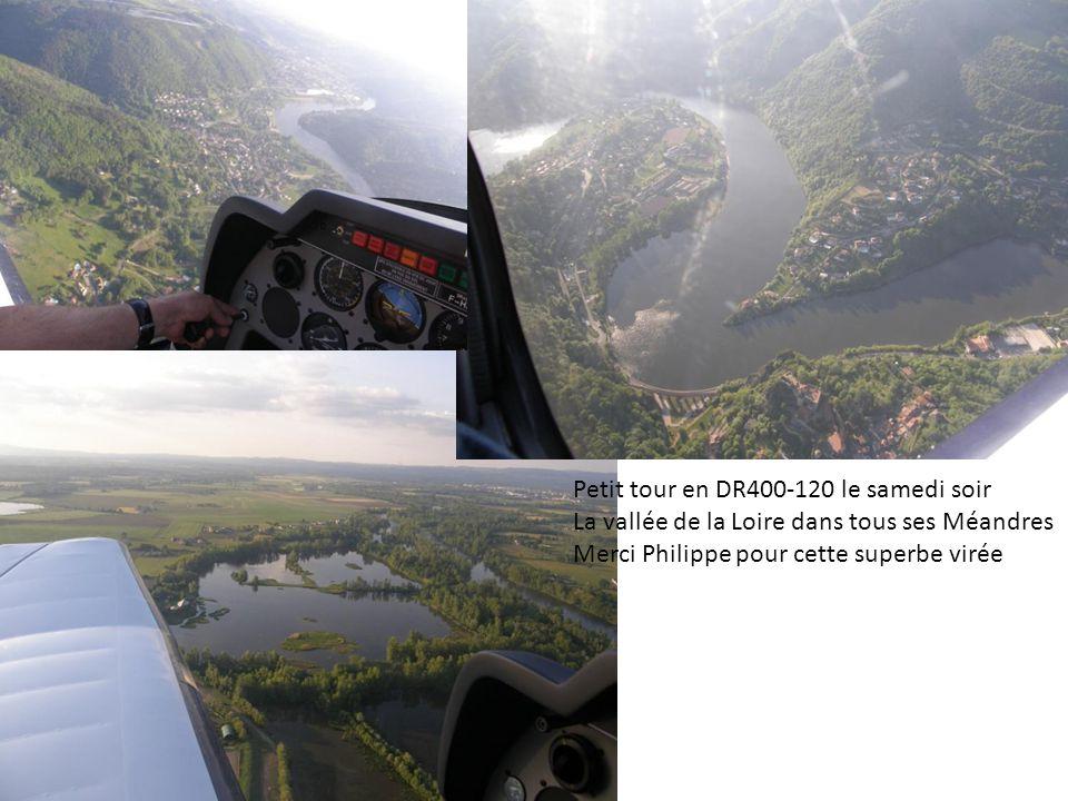 Petit tour en DR400-120 le samedi soir La vallée de la Loire dans tous ses Méandres Merci Philippe pour cette superbe virée