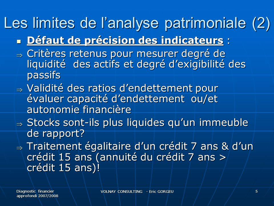 Les limites de lanalyse patrimoniale (2) Défaut de précision des indicateurs : Défaut de précision des indicateurs : Critères retenus pour mesurer deg