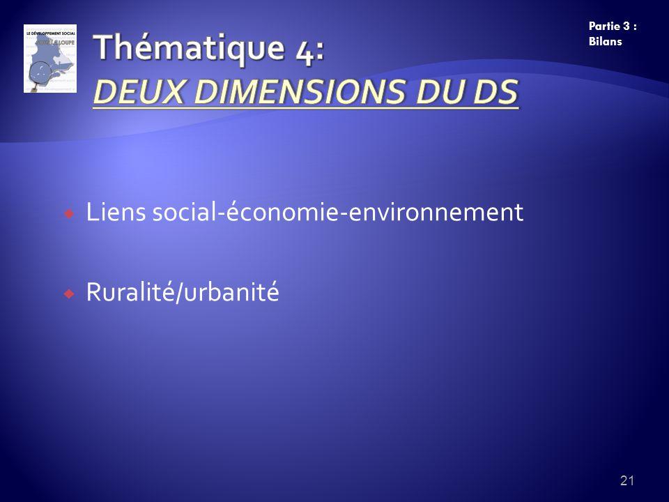 Liens social-économie-environnement Ruralité/urbanité 21 Partie 3 : Bilans