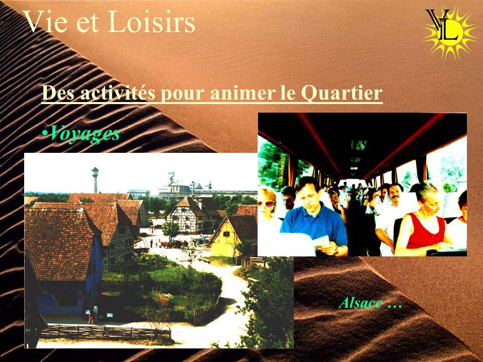 Vie et Loisirs Des activités pour animer le Quartier Voyages Alsace …