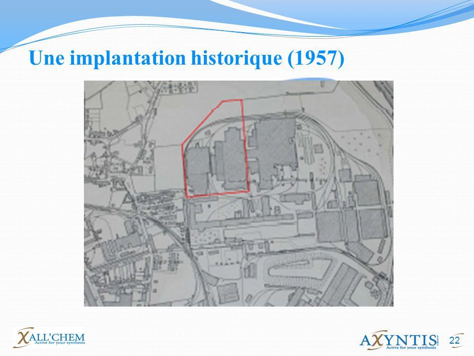 22 Une implantation historique (1957)