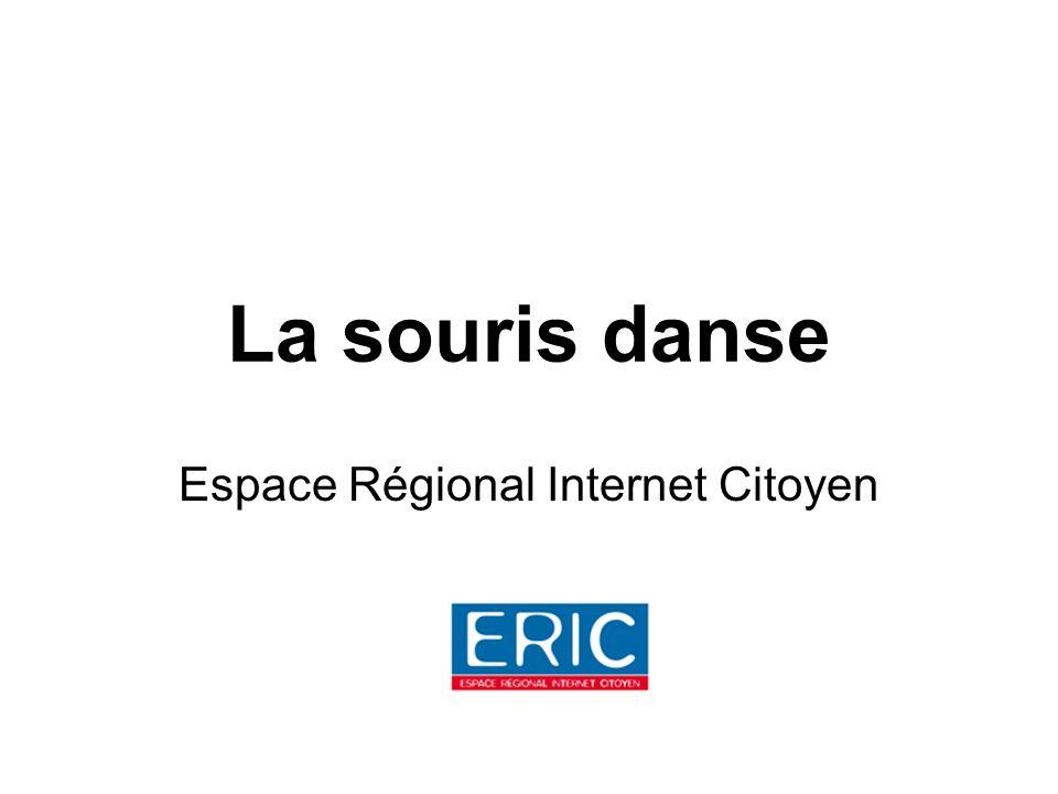 La souris danse Espace Régional Internet Citoyen