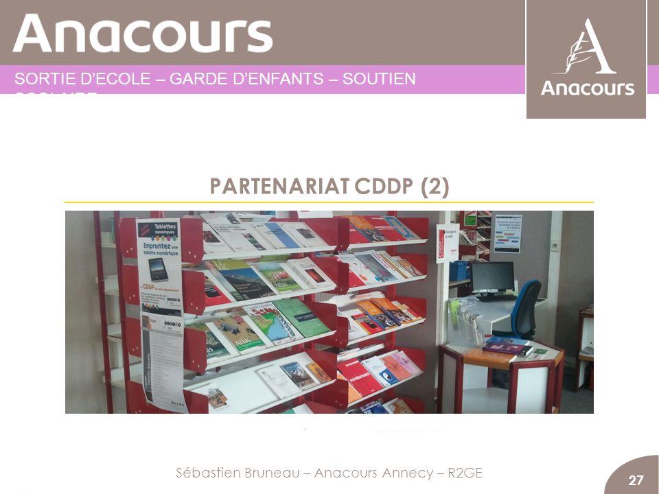 PARTENARIAT CDDP (2) 27 Sébastien Bruneau – Anacours Annecy – R2GE SORTIE DECOLE – GARDE DENFANTS – SOUTIEN SCOLAIRE