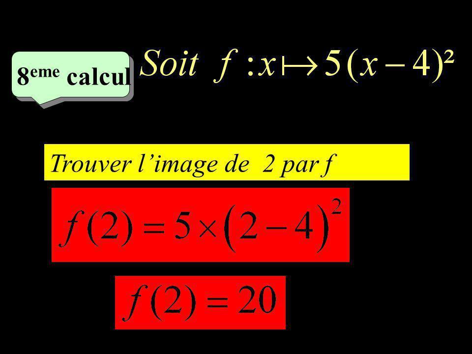 –1–1 7 eme calcul Trouver un antécédent de 0