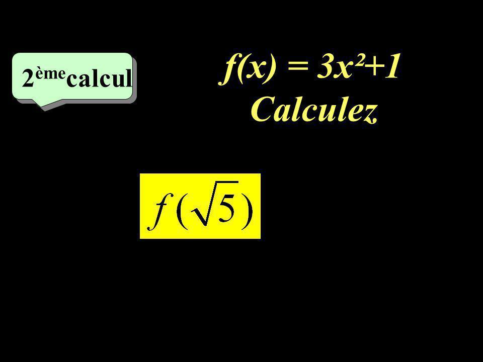 f(x) = 2x-5 Calculez 1 er calcul f (-3)