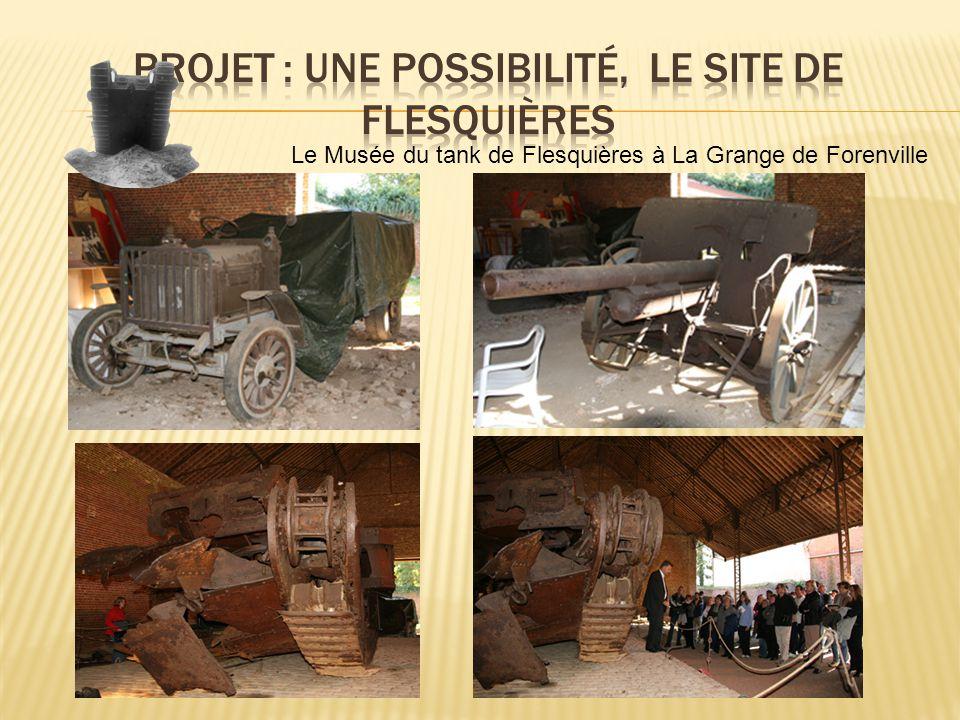 Le Musée du tank de Flesquières à La Grange de Forenville