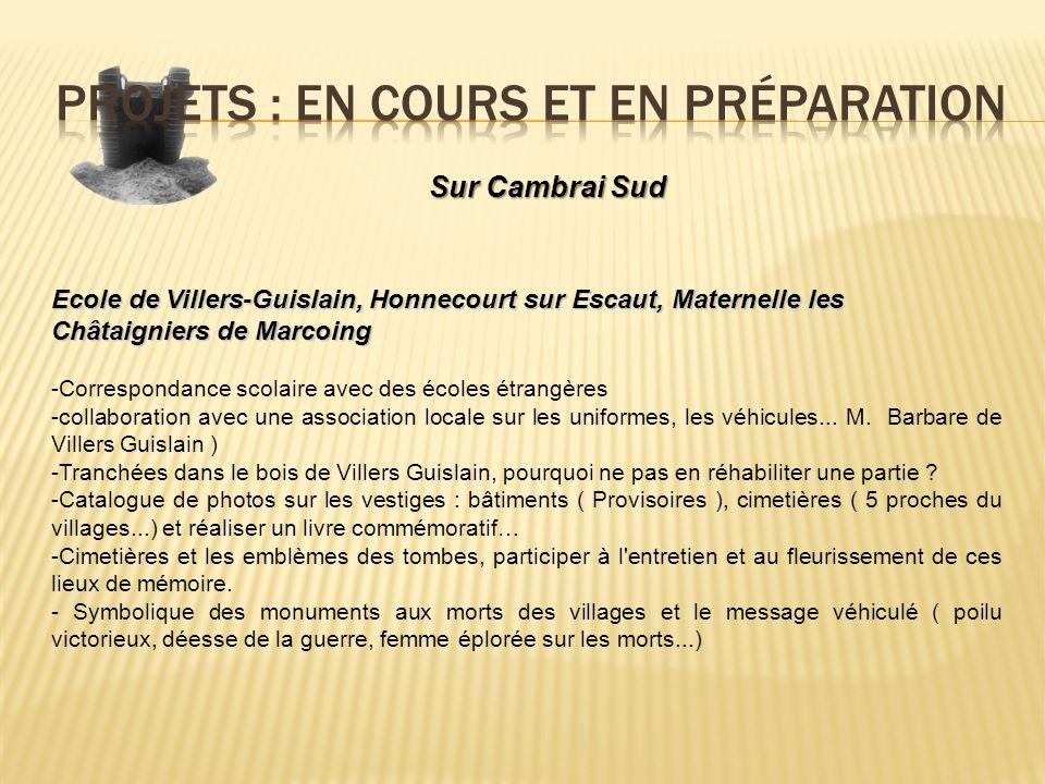 Sur Cambrai Sud Ecole de Villers-Guislain, Honnecourt sur Escaut, Maternelle les Châtaigniers de Marcoing -Correspondance scolaire avec des écoles étr