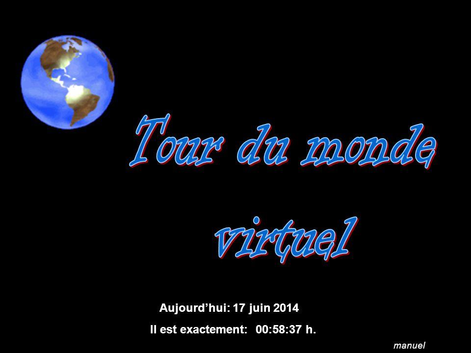 Aujourdhui: 17 juin 2014 Il est exactement: 01:00:14 h. manuel