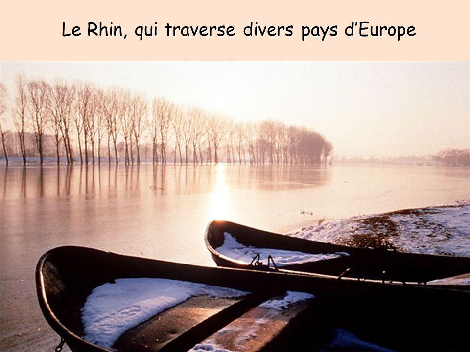 Le Rhin, qui traverse divers pays dEurope