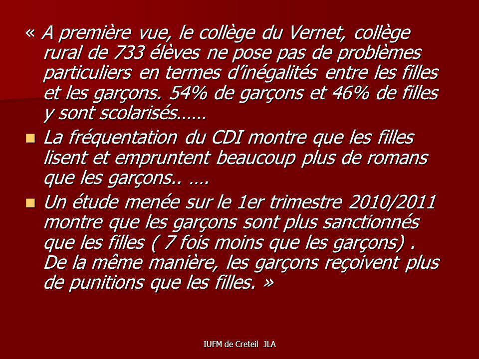 IUFM de Creteil JLA Cest ce qua réalisé en 2011-2012 le collège Marcel DORET du Vernet ( Haute- Garonne). Voici quelques extraits du diagnostic qui re