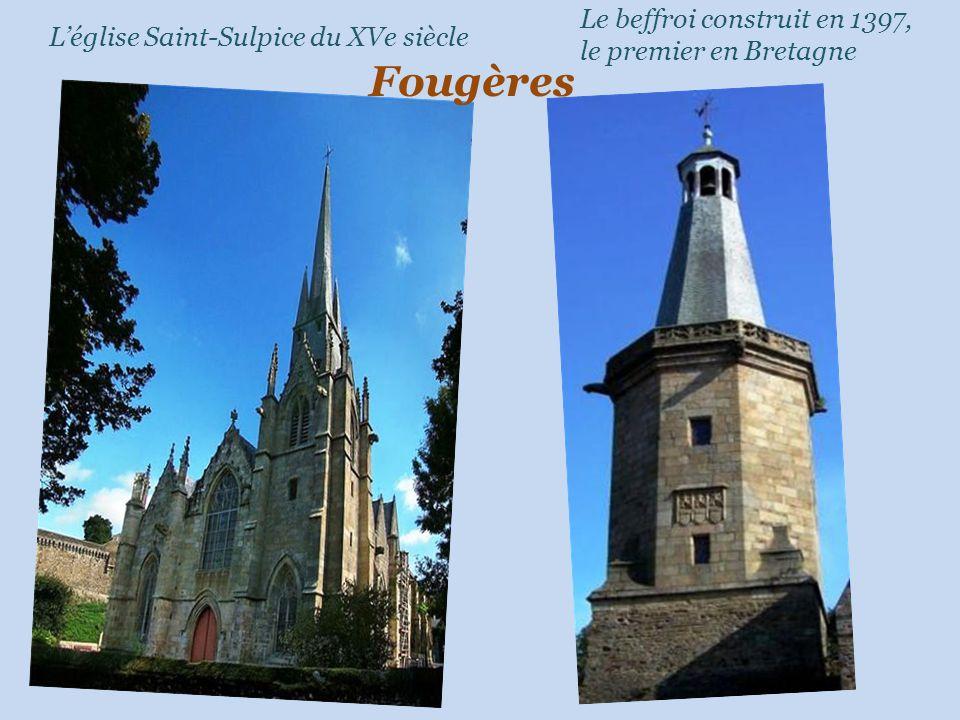 Léglise Saint-Sulpice du XVe siècle Le beffroi construit en 1397, le premier en Bretagne