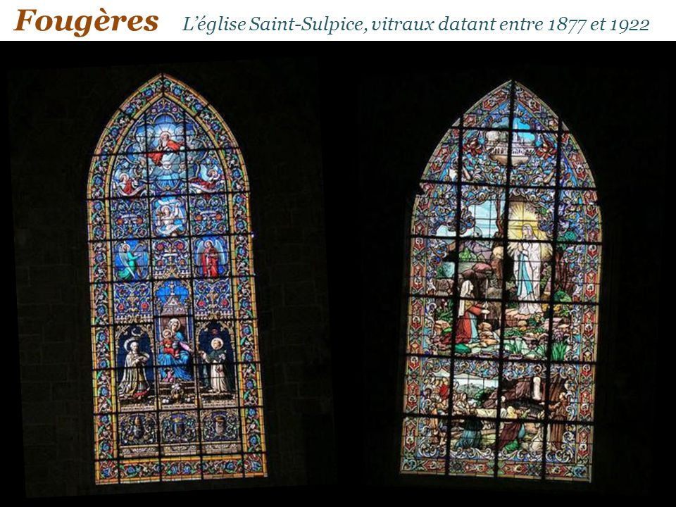 Fougères Léglise Saint-Sulpice, vitraux datant entre 1877 et 1922