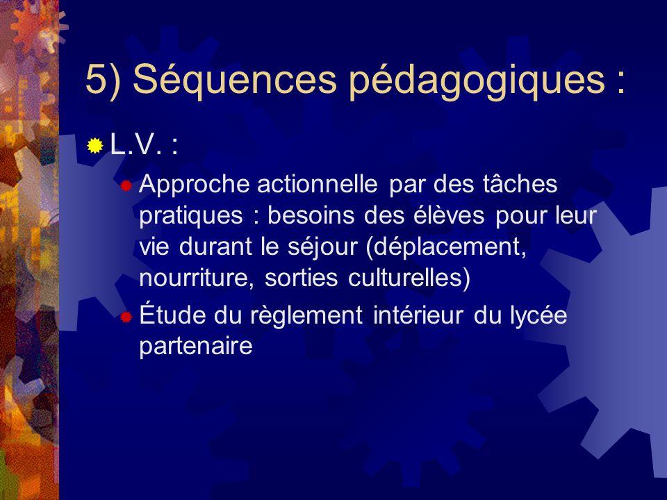 5) Séquences pédagogiques : L.V.