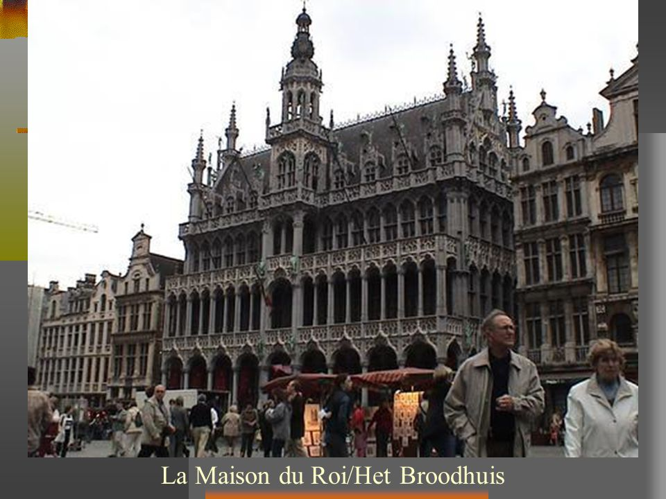 La Maison du Roi/Het Broodhuis