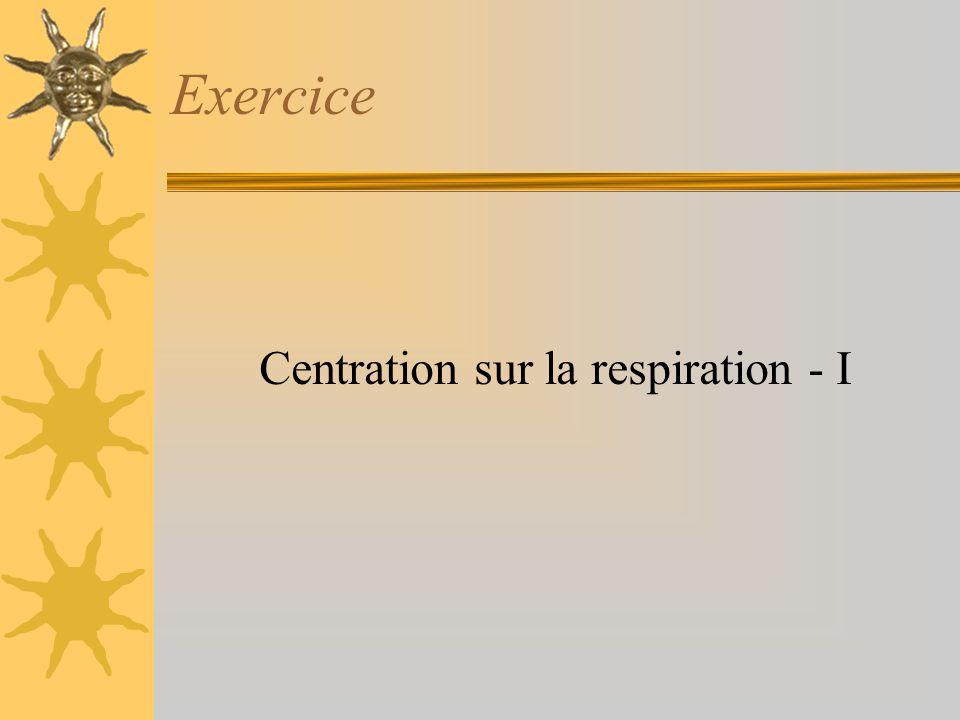 Exercice Centration sur la respiration - I