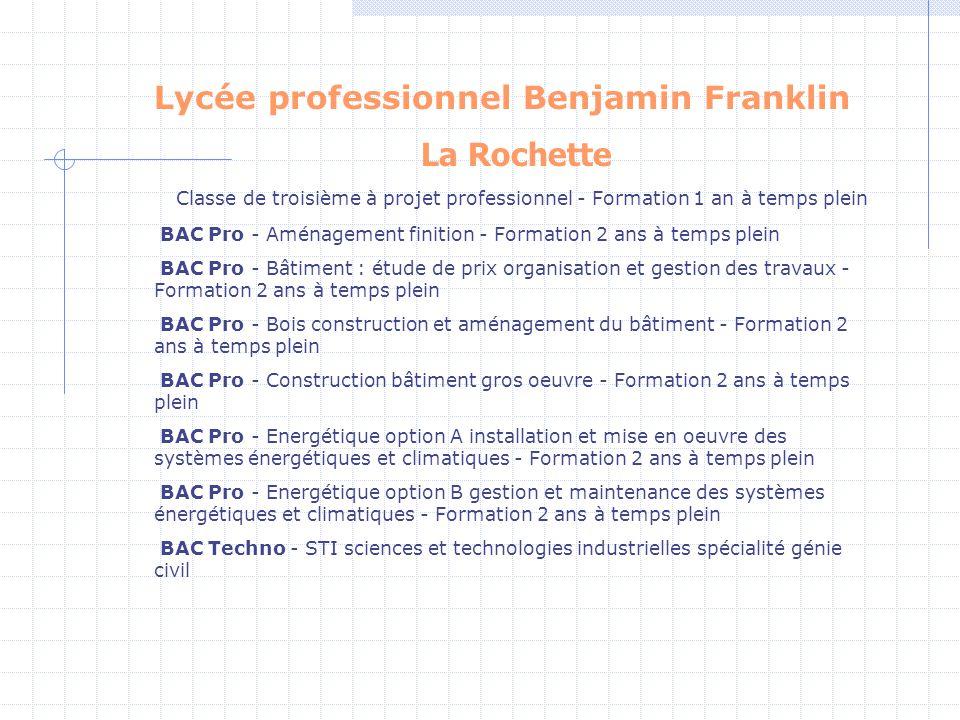 Lycée professionnel Benjamin Franklin La Rochette Classe de troisième à projet professionnel - Formation 1 an à temps plein BAC Pro - Aménagement fini