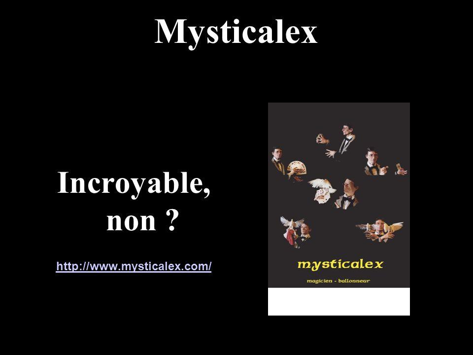 Mysticalex Incroyable, non ? http://www.mysticalex.com/